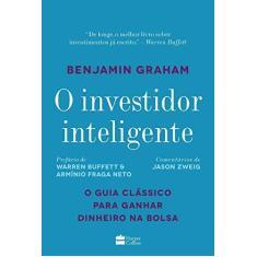 Imagem de O Investidor Inteligente - Graham, Benjamin - 9788595080805