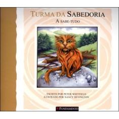 Imagem de Turma da Sabedoria - a Sabe-tudo - Whitfield, Peter - 9788539501182