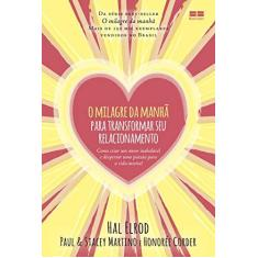 O Milagre Da Manhã Para Transformar Seu Relacionamento - Paul Martino - 9788576849995