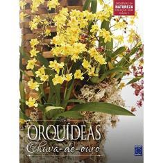 Orquídeas Chuva-de-ouro - Vol.5 - Coleção Rubi - Editora Europa - 9788579604331