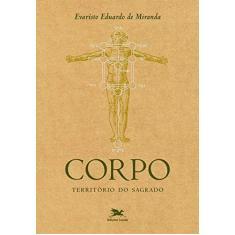 Corpo - Territorio Sagrado - Miranda, Evaristo Eduardo De - 9788515020980