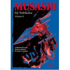 Imagem de Musashi - Vol II - Yoshikawa, Eiji - 9788574480145