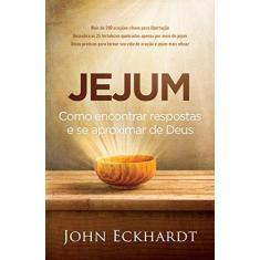 Imagem de Jejum - Eckhardt, John - 9788578609504