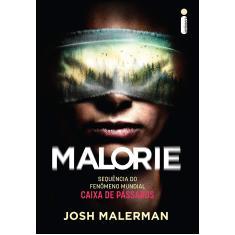 Malorie: Sequência de Bird Box - Malerman, Josh - 9786555600254