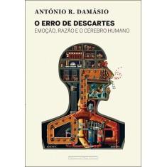 O Erro de Descartes - Damásio, António R. - 9788535922004