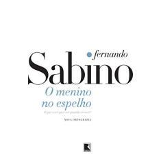 O Menino no Espelho - Sabino, Fernando - 9788501915504
