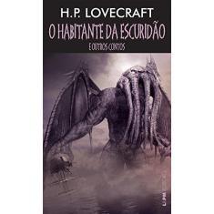 Habitante Da Escuridão e Outros Contos, O - Pocket - H.P. Lovecraft - 9788525436283