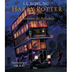 Harry Potter e o Prisioneiro de Azkaban - Ilustrado - J.K. Rowling - 9788532531025