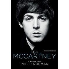 Paul Mccartney — A Biografia - Norman, Philip - 9788535929034