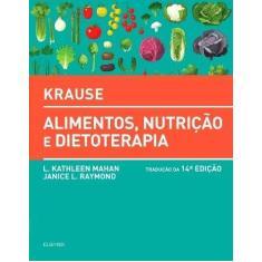 Imagem de Krause. Alimentos, Nutrição e Dietoterapia - L. Kathleen Mahan - 9788535286632