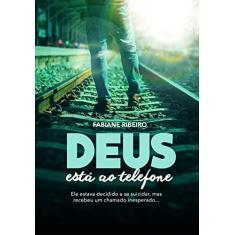 Deus Está Ao Telefone - Pocket - Fabiane Ribeiro - 9788550301723