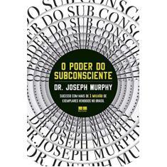 Imagem de O poder do subconsciente - Joseph Murphy - 9788546501458