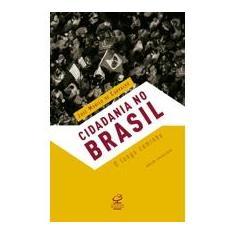 Cidadania no Brasil - Carvalho, Jose Murilo De - 9788520005651