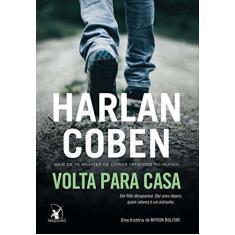 Volta Para Casa - Harlan Coben - 9788580418347