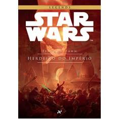 Herdeiro do Império - Trilogia Thrawn - Vol. 1 - Zahn, Timothy - 9788576571988