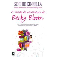 Imagem de As Listas de Casamento de Becky Bloom - Kinsella, Sophie - 9788501066763