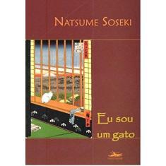 Imagem de Eu Sou um Gato - Soseki, Natsume - 9788574481388