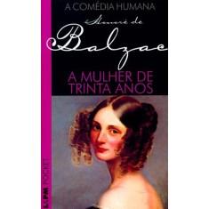 Imagem de A Mulher de Trinta Anos - Pocket / Bolso - Balzac, Honoré De - 9788525409836