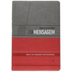 Bíblia de Estudo A Mensagem - Bíblia Em Linguagem Contemporânea - Capa Cinza e Vermelha - Peterson, Eugene H. - 9788000003597