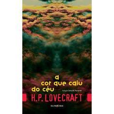 A Cor que Caiu do Céu - H.P. Lovecraft - 9788573215854