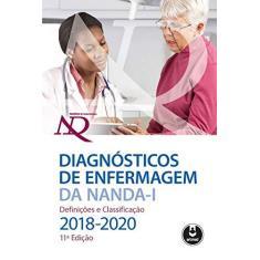 Imagem de Diagnósticos De Enfermagem Da NANDA-I - Definições E Classificação - 2018/2020 - Inc,nanda International - 9788582715031