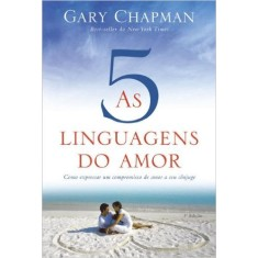 As Cinco Linguagens do Amor - 3ª Ed. 2013 - Chapman, Gary - 9788573258929