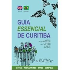 Imagem de Guia Essencial de Curitiba - Sabores, Costumes e Dicas Especiais para Descobrir o Melhor da Cidade - Pulp Idéias E Conteúdo - 9788563144034