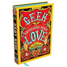 Geek Love - Katherine Dunn - 9788594540447