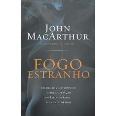 Imagem de Fogo Estranho - Macarthur, John - 9788578605599