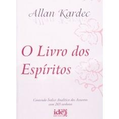 O Livro dos Espíritos - Kardec, Allan - 9788573413854