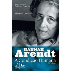 A Condição Humana - Hannah Arendt - 9788530972165