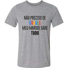 Imagem de Camiseta Camiseta Não Preciso De Google Meu Marido Sabe Tudo