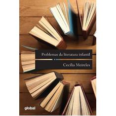 Imagem de Problemas da Literatura Infantil - Cecilia Meireles - 9788526022539