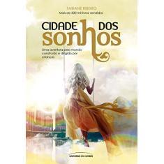 Cidade Dos Sonhos - Ribeiro, Fabiane - 9788550301716