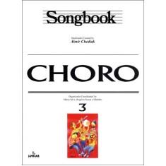 Imagem de Choro Vol. 3 - Col. Songbook - Chediak, Almir - 9788574073323