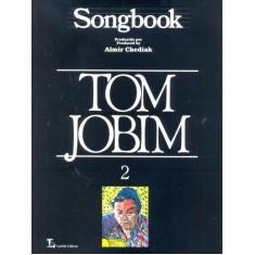Imagem de Songbook Tom Jobim Vol.2 - Chediak, Almir - 9788574073354