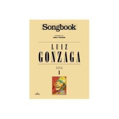 Imagem de Songbook Luiz Gonzaga - Vol. 1 - Chediak, Almir - 9788574074177