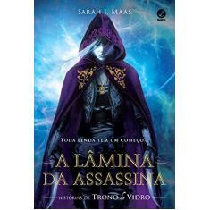Imagem de A Lâmina Da Assassina - Histórias De Trono De Vidro - Maas, Sarah J - 9788501103147