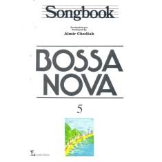 Imagem de Songbook Bossa Nova Vol.5 - Chediak, Almir - 9788574072968