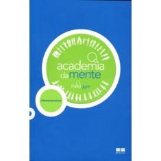 Academia da Mente - Gym, Mind - 9788576843580