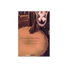 O Carnaval das Letras - Pereira, Leonardo Affonso De Miranda - 9788526806672