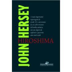 Imagem de Hiroshima - Col. Jornalismo Literário - Hersey, John - 9788535902792
