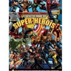 Imagem de Livro O Fantástico Mundo Dos Super-Heróis