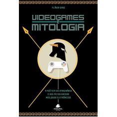 Videogames e Mitologia - Capa Comum - 9788566293036