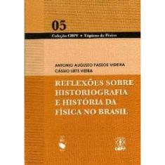 Imagem de Reflexoes Sobre Historiografia E Historia Da Fisica No Brasil
