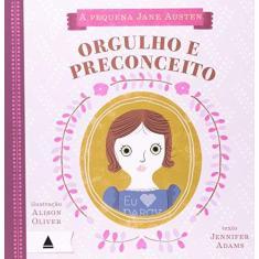 Imagem de Pequena Jane Austen Orgulho E Preconceito - Capa Comum - 9788520927922