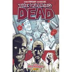The Walking Dead - Volume 1 - Robert Kirkman - 9788583682639
