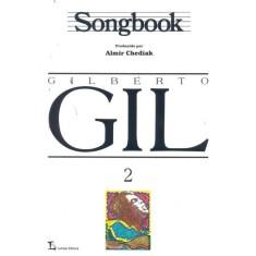 Imagem de Songbook Gilberto Gil - Vol. 2 - Chediak, Almir - 9788574073514