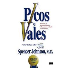 Picos e Vales - Johnson, Spencer - 9788576843870