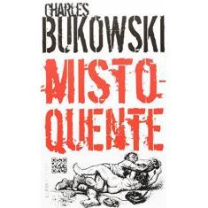 Misto-quente - Bukowski, Charles - 9788525414656